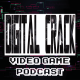 Digital Crack Video Game Podcast Episode 14
