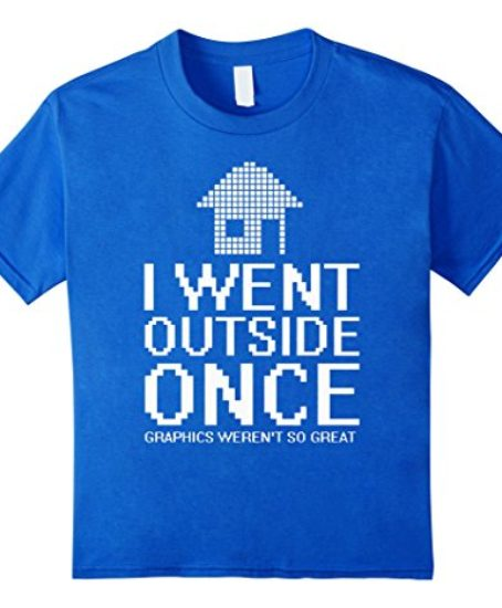 Video-Gaming-T-shirt-I-Went-Outside-Once-0